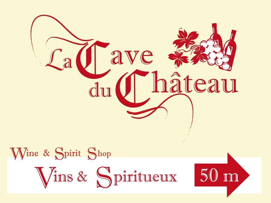 Panneau urbain La Cave du Château affiché à 50 mètre de la boutique
